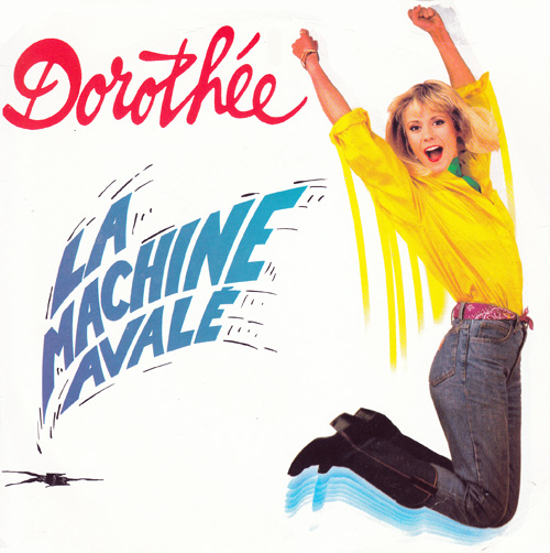 Dorothée La machine avalé